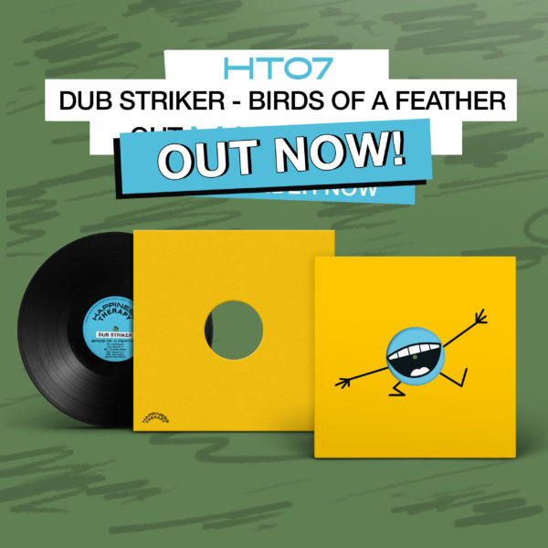 HT07 DUB STRIKER OUT NOW